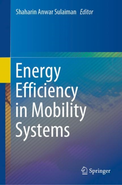 Energy Efficiency in Mobility Systems