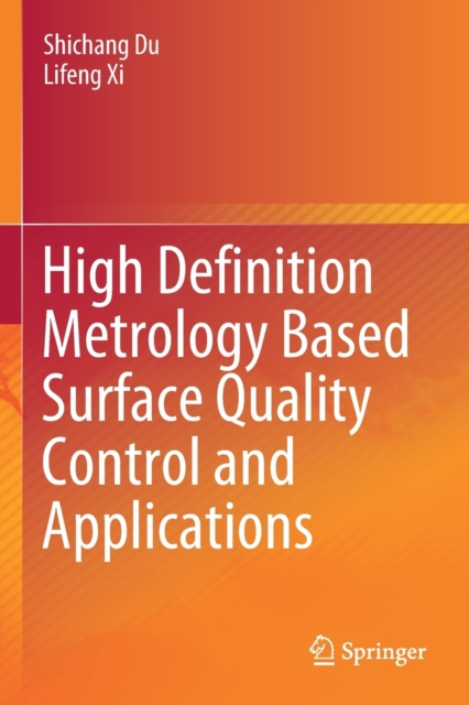 High Definition Metrology Based Surface Quality Control and Applications
