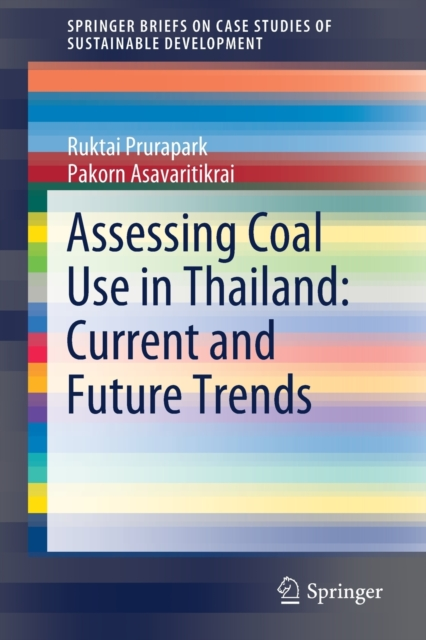 Assessing Coal Use in Thailand: Current and Future Trends