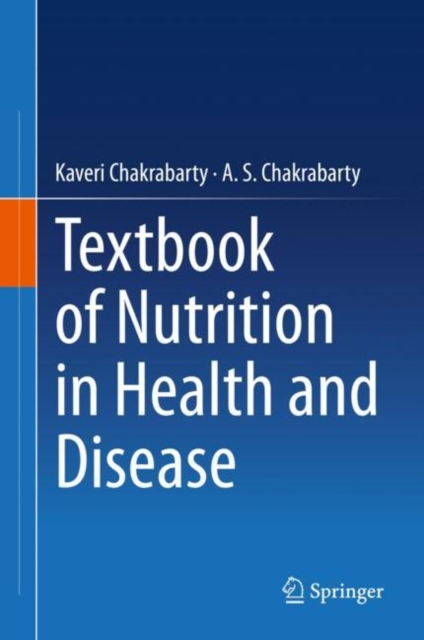 Textbook of Nutrition in Health and Disease