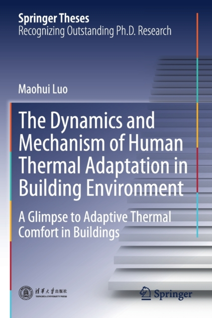Dynamics and Mechanism of Human Thermal Adaptation in Building Environment