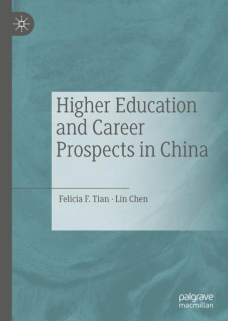 Higher Education and Career Prospects in China