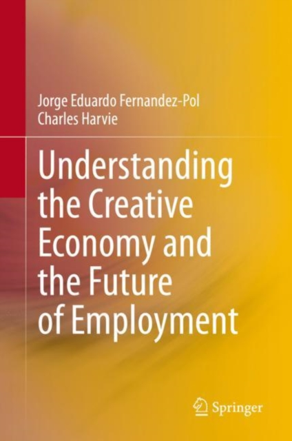 Understanding the Creative Economy and the Future of Employment