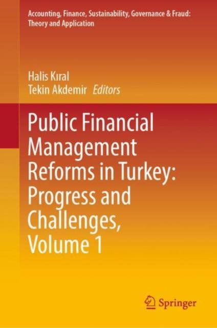 Public Financial Management Reforms in Turkey: Progress and Challenges, Volume 1