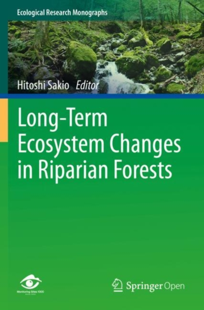 Long-Term Ecosystem Changes in Riparian Forests