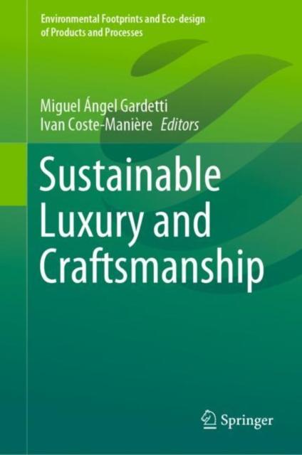 Sustainable Luxury and Craftsmanship