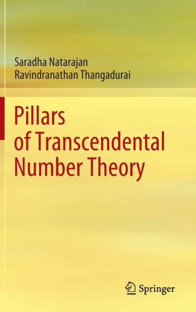 Pillars of Transcendental Number Theory