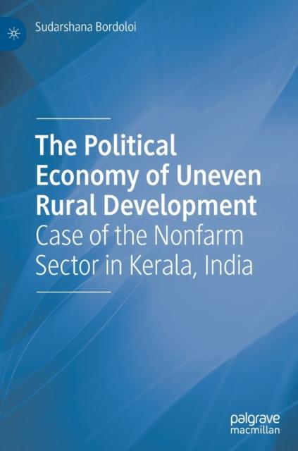 Political Economy of Uneven Rural Development
