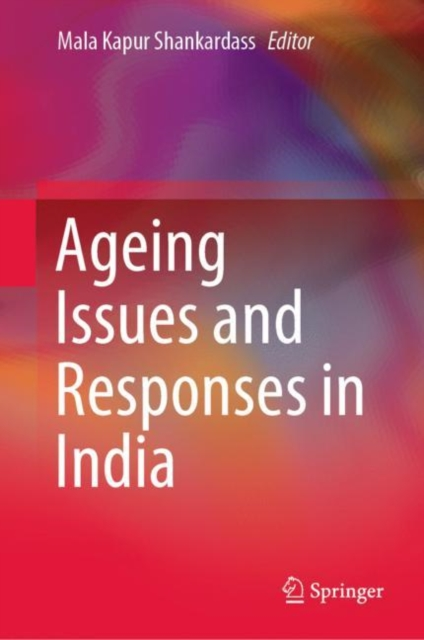 Ageing Issues and Responses in India