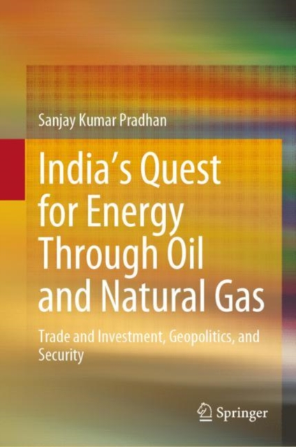 India's Quest for Energy Through Oil and Natural Gas