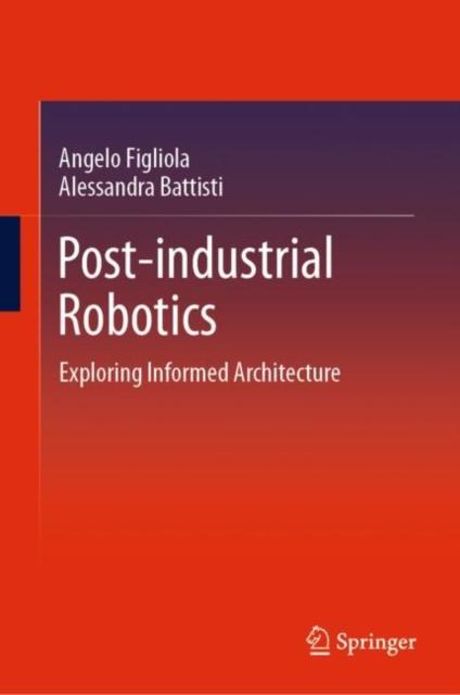 Post-industrial Robotics