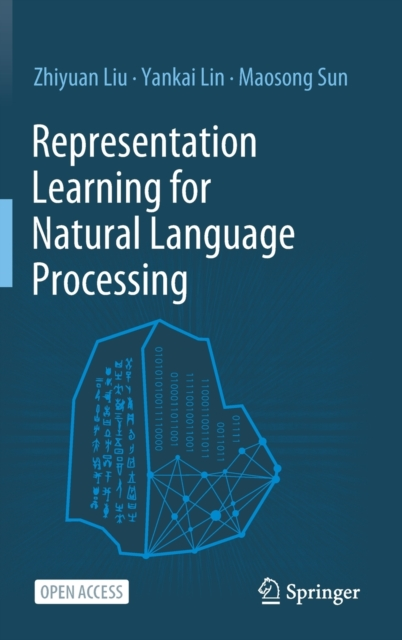 Representation Learning for Natural Language Processing