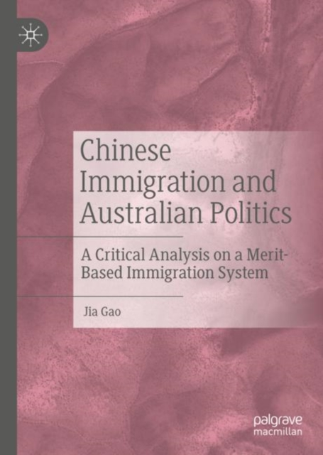 Chinese Immigration and Australian Politics