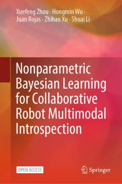 Nonparametric Bayesian Learning for Collaborative Robot Multimodal Introspection
