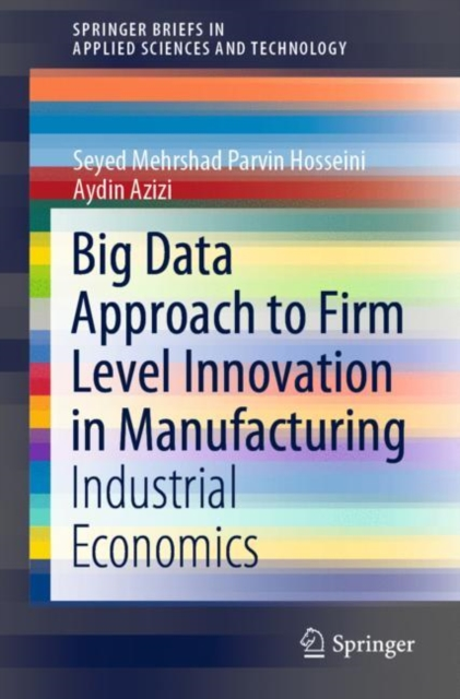 Big Data Approach to Firm Level Innovation in Manufacturing