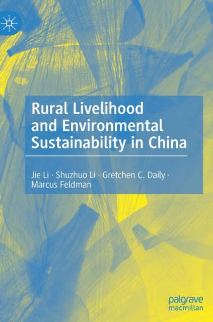 Rural Livelihood and Environmental Sustainability in China