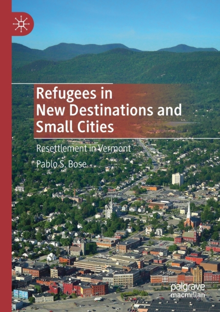 Refugees in New Destinations and Small Cities