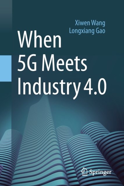 When 5G Meets Industry 4.0