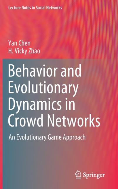 Behavior and Evolutionary Dynamics in Crowd Networks
