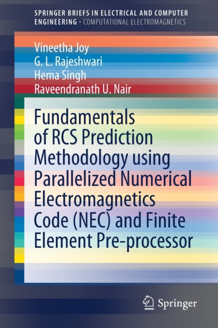 Fundamentals of RCS Prediction Methodology using Parallelized Numerical Electromagnetics Code (NEC) and Finite Element Pre-processor