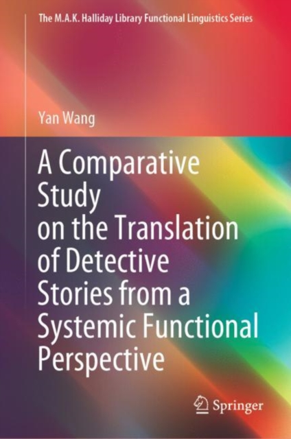 Comparative Study on the Translation of Detective Stories from a Systemic Functional Perspective