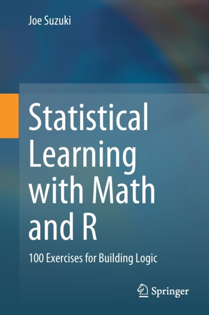 Statistical Learning with Math and R