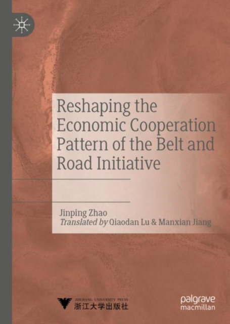 Reshaping the Economic Cooperation Pattern of the Belt and Road Initiative