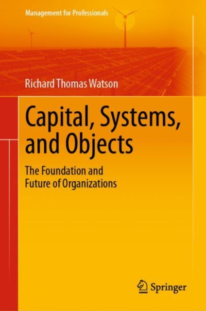 Capital, Systems, and Objects