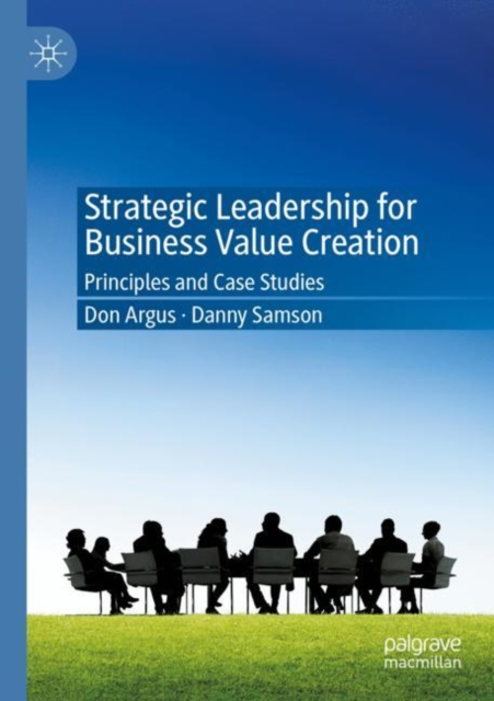 Strategic Leadership for Business Value Creation