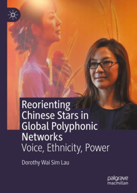 Reorienting Chinese Stars in Global Polyphonic Networks