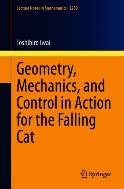 Geometry, Mechanics, and Control in Action for the Falling Cat