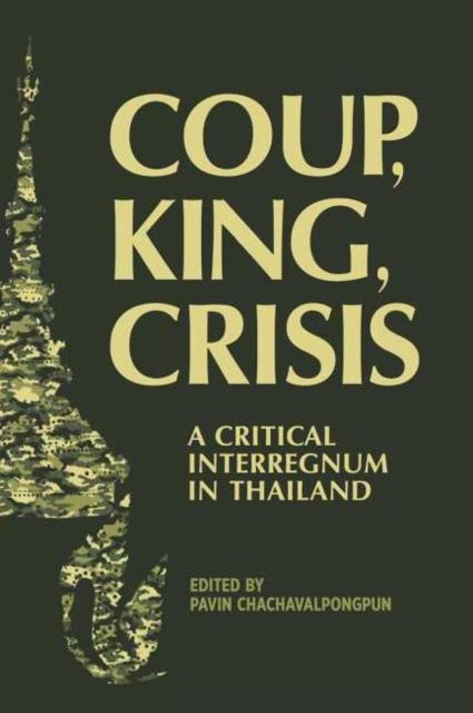 Coup, King, Crisis