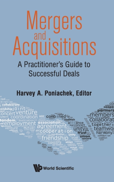Mergers & Acquisitions: A Practitioner's Guide To Successful Deals