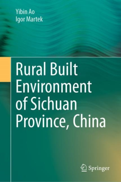 Rural Built Environment of Sichuan Province, China