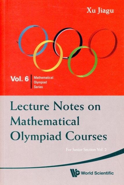 Lecture Notes On Mathematical Olympiad Courses: For Junior Section - Volume 2