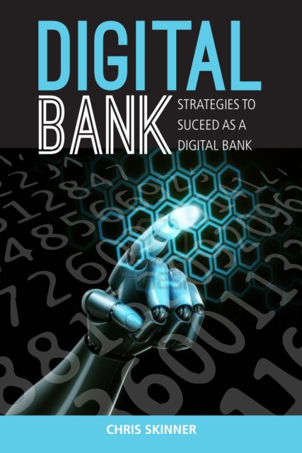 Digital Bank: Strategies To Succeed As A Digital Bank