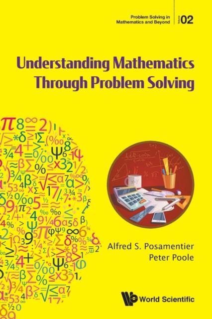 Understanding Mathematics Through Problem Solving