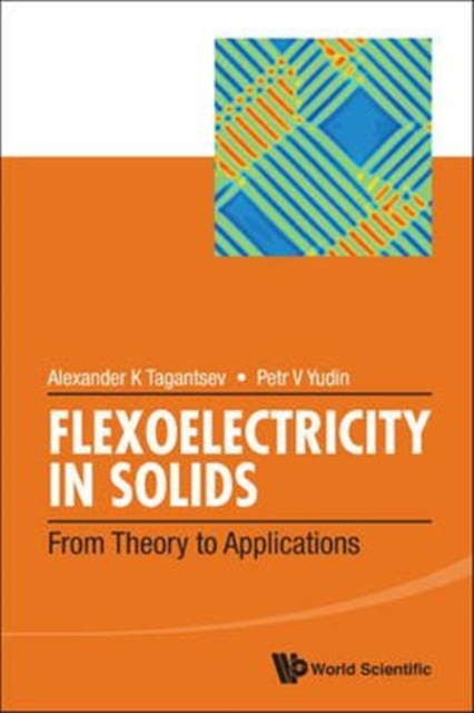 Flexoelectricity In Solids: From Theory To Applications