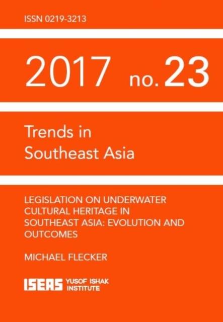 Legislation on Underwater Cultural Heritage in Southeast Asia