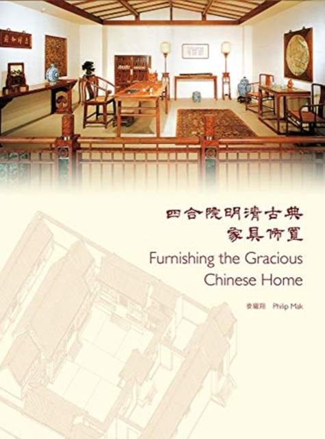 Furnishing the Gracious Chinese Home