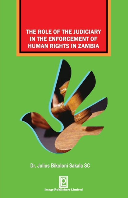 Role of the Judiciary in the Enforcement of Human Rights in Zambia